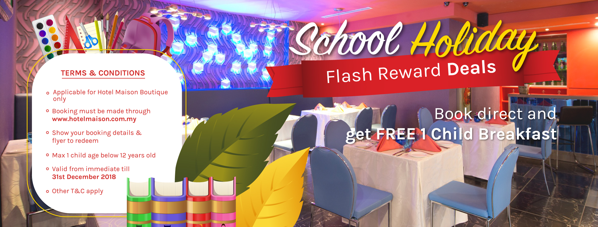 Hotel Maison Boutique School-Holiday Promo Free Child Breakfast
