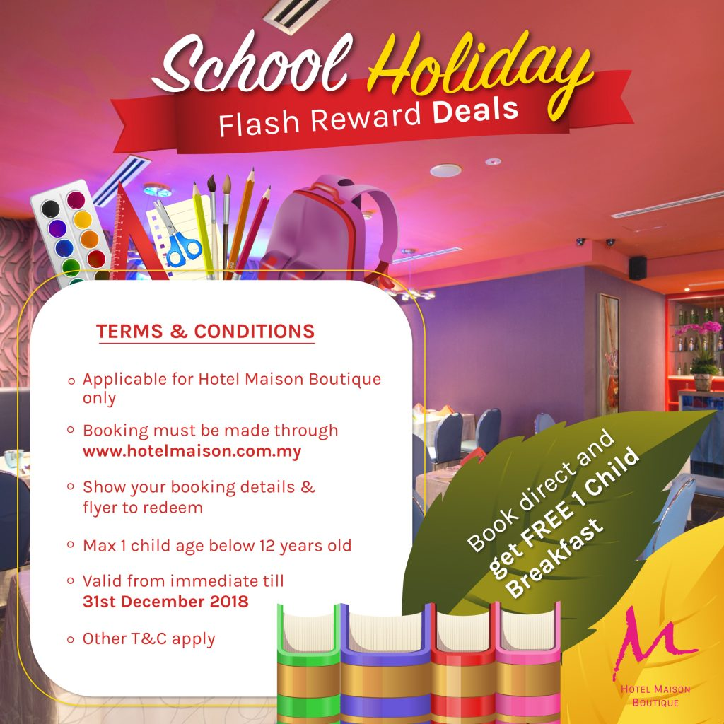 Hotel Maison Boutique School Holiday Free Child Breakfast